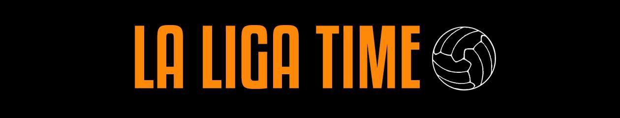 La Liga Time