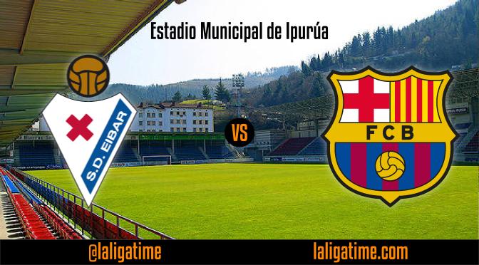 Eibar vs Barcelona game preview